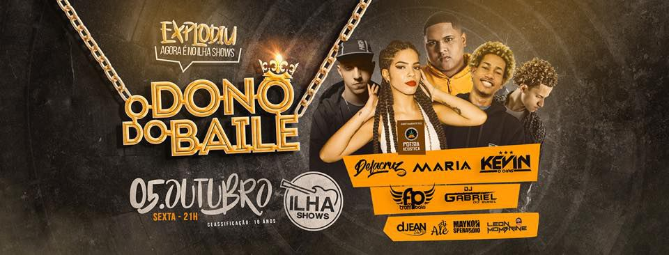 O Dono do Baile | Ilha Shows